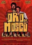 EL ORO DE MOSCU